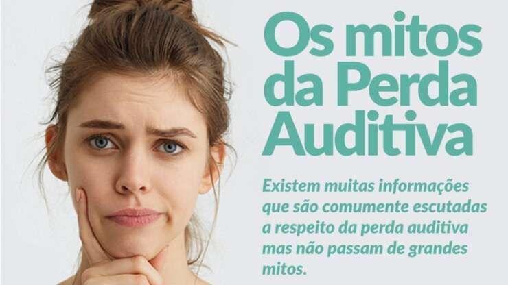 Os mitos da perda auditiva